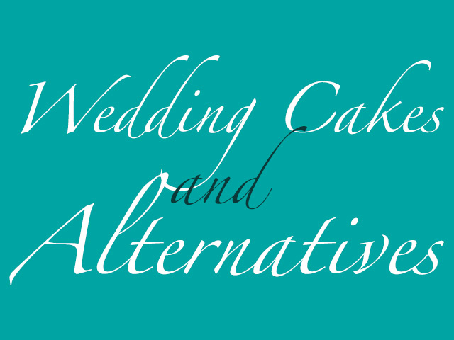 Wedding Cakes & Alternatives